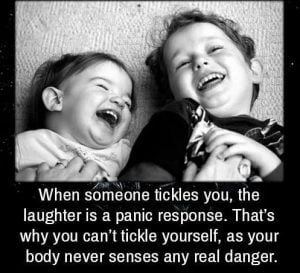 Laughter is panic resonse